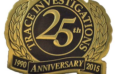 A Focus on Client Needs: Trace Investigations Celebrates 25 Years in Business